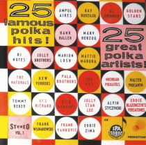 25 Famous Polka Hits! - 25 Great Polka Artists!