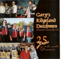 Brueggen, Gary and The Ridgeland Dutchmen - 25 Years of Miles, Smiles and Memories