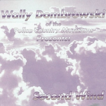 Dombrowski, Wally from Polka Country Musicians - Second Wind