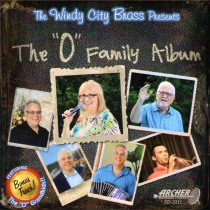 "Windy City Brass - The ""O"" Family CD Album"