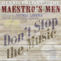 Maestro's Men - Don't Stop the Music
