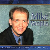Wojtila, Mike - A Special Delivery For You