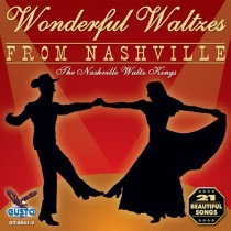 Nashville Waltz Kings - Wonderful Waltzes from Nashville