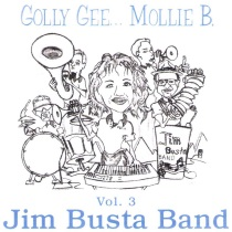 Busta, Jim - Golly Gee… Mollie B