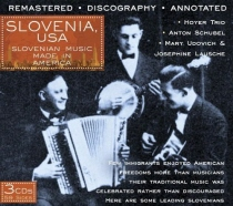 Slovenia, USA - Slovenian Music Made in America - 3 CDs