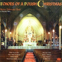 Mater Delorosa Choir - Echoes of a Polish Christmas