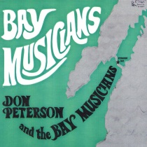 Bay Musicians - Don Peterson and the Bay Musicians