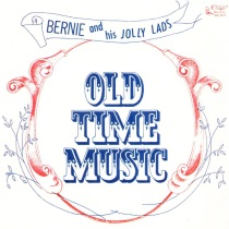 Bernie and His Jolly Lads - Old Time Music