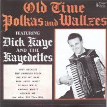 Kaye - Old Time Polkas and Waltzes