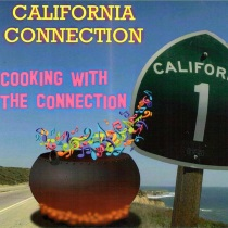 Californian Connection - Cooking With The Connection