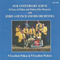 Goetsch - Our Anniversary Album - 30 Years of Polkas and Waltzes Plus Memories