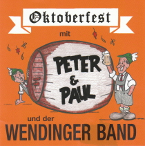 Wendinger - Oktoberfest mit Peter and Paul - 2 CDs