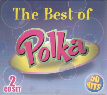 The Best of Polka - 2 CD Set - 50 Hits
