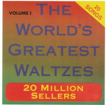 The World's Greatest Waltzes, Volume 1