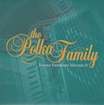 Polka Family - Family Favorites, Volume 4