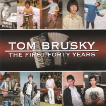 Brusky - The First Forty Years