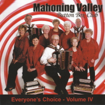 Mahoning Valley Button Box Club - Everyone's Choice, Volume IV