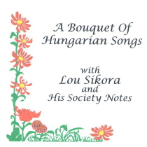 Sikora - A Bouquet of Hungarian Songs
