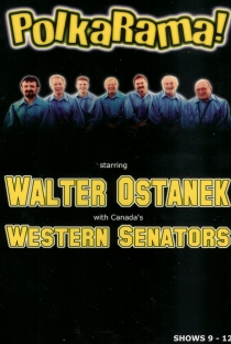 Western Senators with Walter Ostanek - PolkaRama! Shows 9-12 - DVD