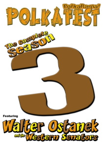 Western Senators with Walter Ostanek and Eddie Rodick - Polkafest - Polkarama!  The Complete Season 3 (2 DVDs)