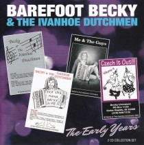 Barefoot Becky - The Early Years - 2 CD Collector's Set