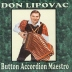 Lipovac - Button Accordion Maestro