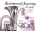 Dorf Kapelle - Sentimental Journeys - Featuring the Prime of Old Time Music