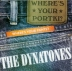 Dynatones - Where's Your Portki? (Where's Your Pants?)