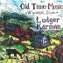 Karman, Ludger - Old Time Music Wisconsin Style