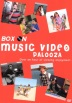 Box On - Music Video Palooza - DVD