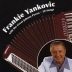 Yankovic and Pecon - Frankie Yankovic with the Great Johnny Pecon - 20 Songs