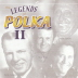 The Legends of Polka, Volume 2