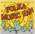 Polka Family - Polka Music Fan