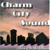 Charm City Sound - Turn on the Charm