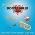 Doppel Adler - Good Music - Good Friends - Good Times