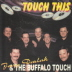 Buffalo Touch with Jerry Darlak - Touch This