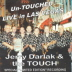 Buffalo Touch with Jerry Darlak - Un-Touched Live in Las Vegas