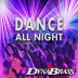 Dynabrass - Dance All Night