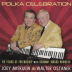 Miskulin, Joey and Walter Ostanek - Polka Celebration