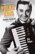 America's Polka King - The Real Story of Frankie Yankovic and His Music - Book