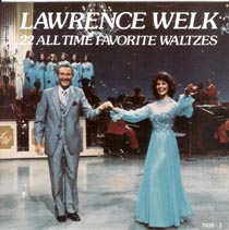 Welk - 22 All Time Favorite Waltzes