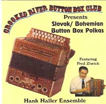 Ziwich - Crooked River Button Box Club - Slovak/Bohemian Button Box Polkas