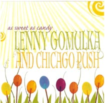 Gomulka, Lenny - As Sweet As Candy