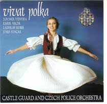Castle Guard and Czech Police Orchestra - Vivat polka!
