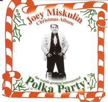 Miskulin - The World's Greatest Instrumental Polka Christmas Party
