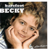 Barefoot Becky - Collections