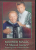 Meisner Magic A Musical Journey - DVD