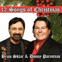 Sklar, Brian and Donny Parenteau - 12 Songs of Christmas