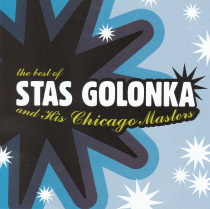 Golonka - The Best of Stas Golonka and His Chicago Masters