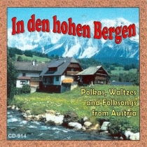 Meixner, Al - In den hohen Bergen - Polkas, Waltzes, and Folk Songs from Austria